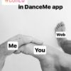 DanceMe – Me, You and the Web
